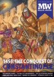 MW. Medieval Warfare. 2014 Special Edition: 1453. The Conquest of Constantinople
