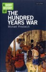 Prestwich, Michael: A Short History of the Hundred Years War