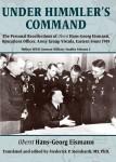 Eismann, Hans-Georg/Steinhardt, Frederick P. (Hrsg.): The Personal Recollections of Oberst Hans-Georg Eismann, Operations Officer, Army Group Vistula, Eastern Front 1945