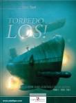 Tracol, Xavier: Torpedo los! Les U-Boote dans la Bataille de l'Atlantique. Band 1: 1939-1941