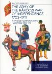 Somogyi, Gyözö: A Rákóczi-Szabadságharc Hadserege 1703-1711