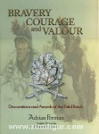 Forman, A.: Bravery, Courage and Valour. Decorations and Awards of the Third Reich