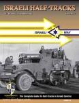 Manasherob, R.: Israeli Half Tracks. The Complete Guide to Half Tracks in Israeli Service. Band 2