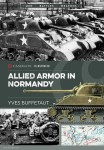 Buffetaut, Yves: Allied Armor in Normandy