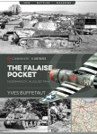 Buffetaut, Yves: The Falaise Pocket. Normandy, August 1944