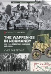 Buffetaut, Yves: The Waffen-SS in Normandy. July 1944: Operations Goodwood and Cobra
