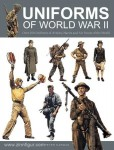 Darman, P.: Uniforms of World War II. Over 250 Uniforms of Armies, Navies and Air Forces of the World
