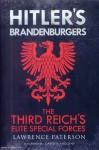 Patterson, Lawrence: Hitler's Brandenburgers. The Reich's Elite Special Forces