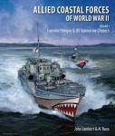Lambert, John/Ross, Al: Allied Coastal Forces of World War II. Band 1: Fairmile Designs & US Submarine Chasers