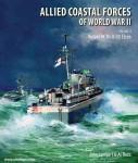 Lambert, John/Ross, Al: Allied Coastal Forces of World War II. Band 2: Vosper MTBs and US Elcos