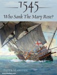 Marsden, Peter: 1545. Who sank the Mary Rose?