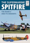 Cole, Lance: The Supermarine Spitfire. The Mark V and its Variants