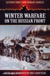 Carruthers, B. (Hrsg.): Winter Warfare on the russian Front