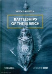 Koszela, Witold: Battleships of the III Reich. Band 1