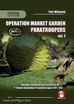 Witkowski, P.: Operation Market Garden Paratroopers. Band 2: Weapons, equipment and transport of the 1st (Polish) Independent Parachute Brigade 1941-1945