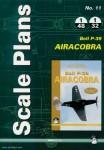 Juszczak, Artur/Peczkowski, Robert: Scale Plans No. 11. Bell P-39 Airacobra