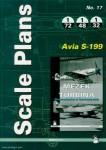 Kudlicka, Bohumir: Scale Plans. No. 17. Avia S-199