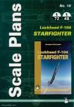 Dobrzynski, Jaroslaw: Scale Plans No. 18. Lockheed F-104 Starfighter