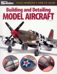 Hawkey, P.: Building and Detailing Model Aircraft