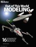 Skinner, Aaron (Hrsg.): Out of this World Modeling. 16 exciting projects from the worlds of science-fiction and fantasy, comics, film and TV
