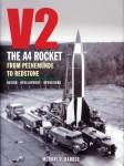 Barber, Murray R.: V2. The A4 Rocket from Peenemünde to Redstone