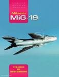 Gordon, Yefim/Komissarov, Dmitriy: Mikoyan MiG-19