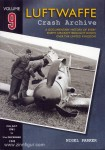 Parker, N.: Luftwaffe Crash Archive. A Documentary History of every enemy Aircraft brought down over the United Kingdom. Band 9: 25th July 1941 to 31st December 1942