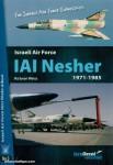 Weiss, Ra'anan: Israeli Air Force IAI Nesher 1971-1985