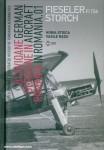 Stoica, Horia/Radu, Vasile: German Aircraft in Romania. Band 1: Fieseler Fi 156 Storch