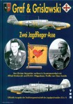 Bergström, Christer/Sundin, Claes (Illustr.): Graf & Grislawski. Zwei Jagdflieger-Asse