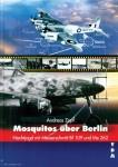 Zapf, Andreas: Mosquitos über Berlin: Nachtjagd mit Messerschmitt Bf 109 und Me 262