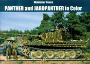 Trojca, Waldemar: Panther and Jagdpanther in Color