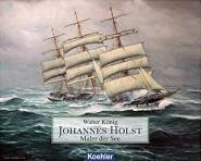 König, Walter: Johannes Holst. Maler der Meere