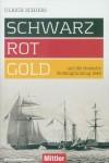 Schiers, Ulrich: Schwarz-Rot-Gold und die deutsche Flottengründung 1848