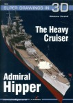 Goralski, W.: The Heavy Cruiser Admiral Hipper