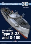Cestra, Carlo: Schnellboote Type S-38 and S-100