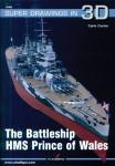 Cestra, Carlo: The Battleship HMS Prince of Wales