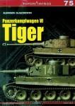 Zajaczkowski, Slawomir: Panzerkampfwagen VI Tiger