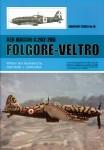 Caruana, Richard J.: Aer Macchi C.202-205 Folgore-Veltro