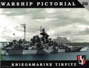 Asmussen, John/Wiper, Steve: Kriegsmarine Tirpitz