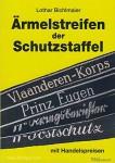 Bichlmaier, L.: Ärmelstreifen der Schutzstaffel mit aktuellen Handelspreisen
