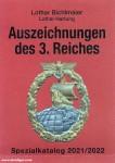 Bichlmaier, L./Hartung, L.: Auszeichnungen des 3. Reiches. Speziakatalog 2017/2018