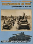Michulec, R./Anderson, T.: Panzerwaffe at War. Teil 1: Nuremberg to Moscow