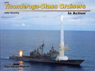 Gourley, J.: Ticonderoga-Class In Action