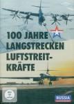 100 Jahre Langstreckenluftstreitkräfte