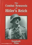 The Combat Newsreels of Hitler's Reich