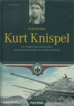 Kurowski, F.: Feldwebel  Knispel. Der erfolgreichste Panzerschütze und Panzerkommandant des 2. Weltkrieges