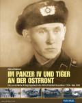 Rubbel, A.: Im Panzer IV und Tiger an der Ostfront. Das persönliche Kriegstagebuch des Alfred Rubbel Dezember 1939 - Mai 1945