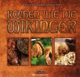 Moroldsdotter, R.: Kochen wie die Wikinger