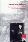 Westemeier, J.: Himmlers Krieger. Joachim Peiper und die Waffen-SS in Krieg und Nachkriegszeit
